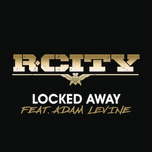 Locked Away 2015 single by Adam Levine and Rock City