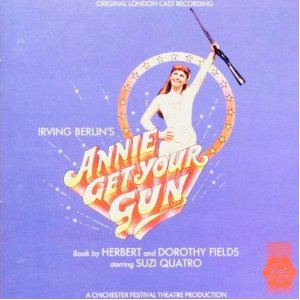 <i>Annie Get Your Gun – 1986 London Cast</i> 1986 cast recording by Suzi Quatro