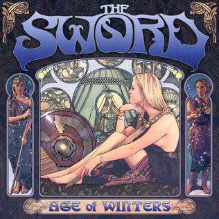 <i>Age of Winters</i> 2006 studio album by The Sword