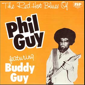 <i>The Red Hot Blues of Phil Guy</i> 1982 studio album by Phil Guy