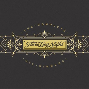 <i>The Complete Hit Singles</i> 2004 compilation album by Three Dog Night
