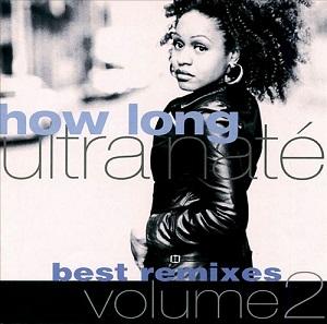 Ultra Naté* Ultra Nate - How Long ('99 Rmx's)