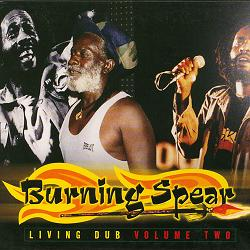 Burning_Spear_-_Living_Dub_Volume_2_album_cover_(alternate)