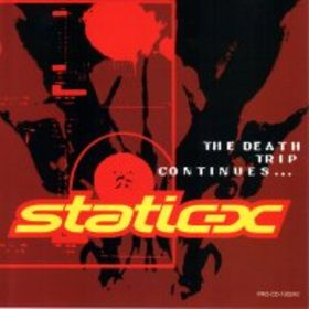 <i>The Death Trip Continues</i> album by Static-X