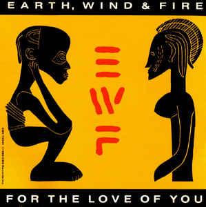 For the Love of You (Earth, Wind & Fire song)