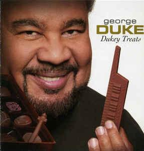 <i>Dukey Treats</i> 2008 studio album by George Duke