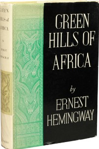 <i>Green Hills of Africa</i> 1935 work of nonfiction by Ernest Hemingway