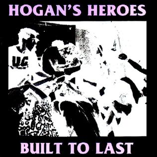 Now Playing - Page 4 Hogan%27s_Heroes_-_Built_To_Last_coverart