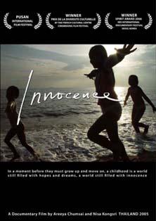<i>Innocence</i> (2005 film) 2005 Thai documentary film directed by Areeya Chumsai and Nisa Kongsri