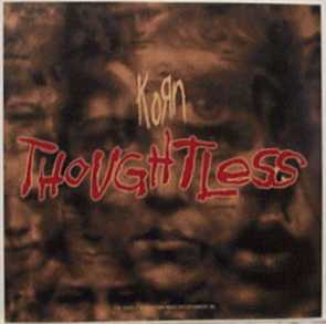 Thoughtless 2002 single by Korn
