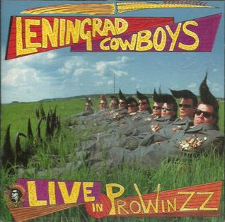 <i>Live in Prowinzz</i> 1992 live album by Leningrad Cowboys