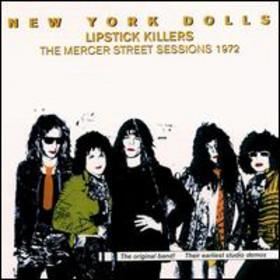 <i>Lipstick Killers – The Mercer Street Sessions 1972</i> 1981 compilation album by New York Dolls