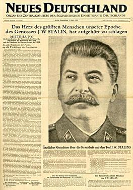 "Front page of Neues Deutschland in March 1953 on the death of ""the greatest human being of our era, comrade J.W. Stalin"" Neues Deutschland on the death of Stalin.jpg"