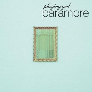 Playing God (song) 2010 single by Paramore