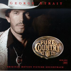 <i>Pure Country</i> (soundtrack) 1992 soundtrack album by George Strait