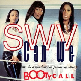 Can We 1997 single by SWV