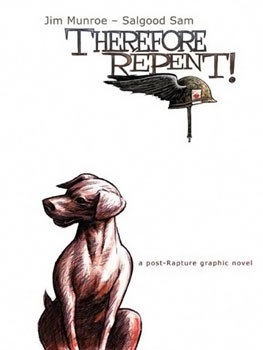 Front cover of Therefore Repent by Jim Munroe