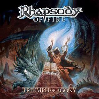 <i>Triumph or Agony</i> 2006 studio album by Rhapsody of Fire