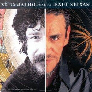 <i>Zé Ramalho Canta Raul Seixas</i> 2001 studio album by Zé Ramalho