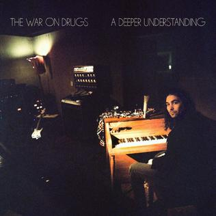 <i>A Deeper Understanding</i> 2017 studio album by The War on Drugs