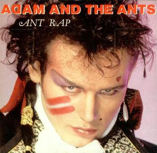 Ant Rap 1981 single by Adam and the Ants