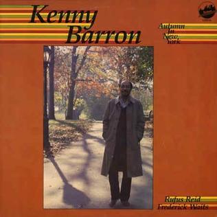 <i>Autumn in New York</i> (Kenny Barron album) 1985 studio album by Kenny Barron, Rufus Reid and Frederick Waits