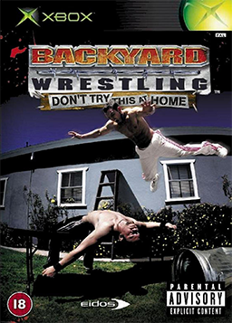 Backyard Wrestling - Don't Try This at Home Coverart.png