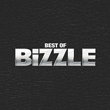 <i>Best of Bizzle</i> 2011 compilation album by Lethal Bizzle