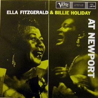 Ella Fitzgerald And Billie Holiday At Newport Wikipedia