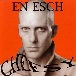 <i>Cheesy</i> (album) 1993 studio album by En Esch
