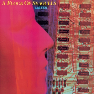 <i>Listen</i> (A Flock of Seagulls album) 1983 studio album by A Flock of Seagulls