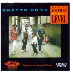 <i>Grip It! On That Other Level</i> 1989 studio album by Ghetto Boys