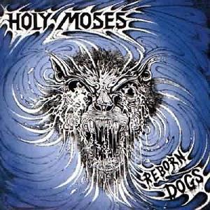 <i>Reborn Dogs</i> 1992 studio album by Holy Moses