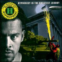 <i>Hypocrisy Is the Greatest Luxury</i> 1992 studio album by The Disposable Heroes of Hiphoprisy