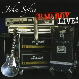<i>Bad Boy Live!</i> 2004 live album by John Sykes
