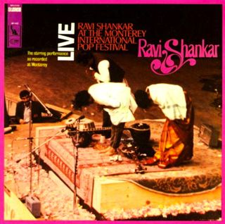<i>Live: Ravi Shankar at the Monterey International Pop Festival</i> 1967 live album by Ravi Shankar