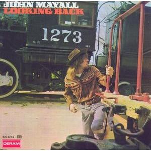 <i>Looking Back</i> (John Mayall album) 1969 compilation album by John Mayall