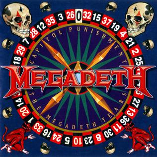 <i>Capitol Punishment: The Megadeth Years</i> 2000 greatest hits album by Megadeth