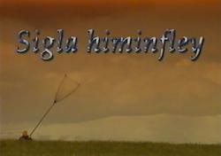 <i>Sigla himinfley</i> television series