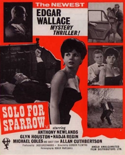<i>Solo for Sparrow</i> 1962 film by Gordon Flemyng