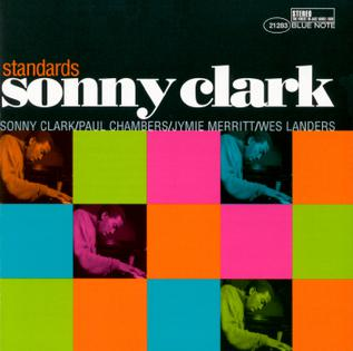 <i>Standards</i> (Sonny Clark album) album by Sonny Clark