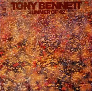 <i>Summer of 42</i> (Tony Bennett album) 1972 studio album by Tony Bennett