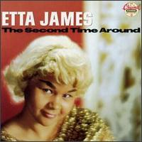 The Second Time Around - Etta James.jpg