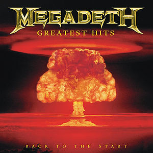 <i>Greatest Hits: Back to the Start</i> 2005 greatest hits album by Megadeth