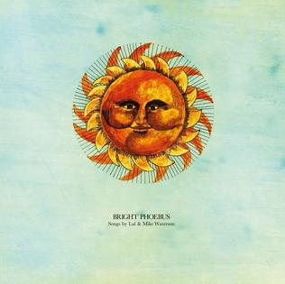 <i>Bright Phoebus</i> 1972 studio album by Lal and Mike Waterson