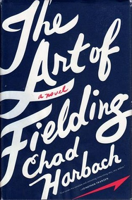 Chad Harbach - The Art of Fielding.jpeg