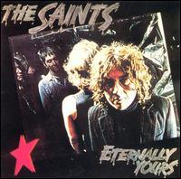 <i>Eternally Yours</i> (album) 1978 studio album by The Saints
