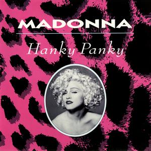Hanky Panky (Madonna song) 1990 single by Madonna