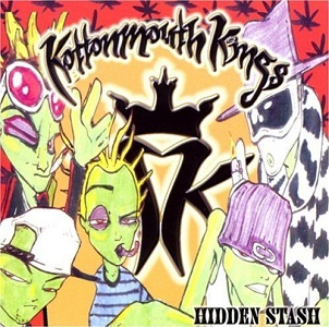 <i>Hidden Stash</i> 1999 compilation album by Kottonmouth Kings