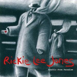 <i>Traffic from Paradise</i> 1993 studio album by Rickie Lee Jones